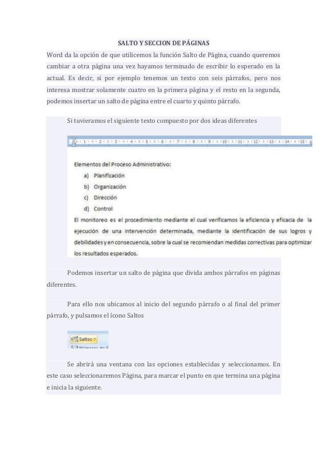 SALTO Y SECCION DE PÁGINAS Word da la opción de que utilicemos la función Salto de Página, cuando queremos cambiar a otra ...