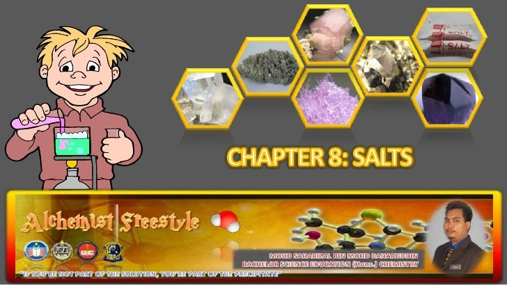 Chapter 8 : SALTS