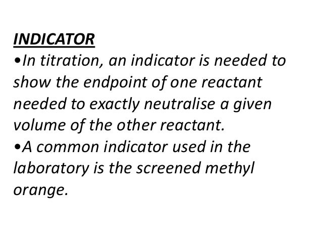 Why would you use methylorange indicator in a titration with sodium carbonate and sulphuric acid?