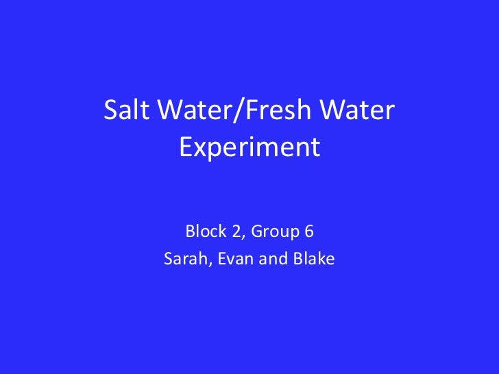Salt Water And Fresh Water Experiment