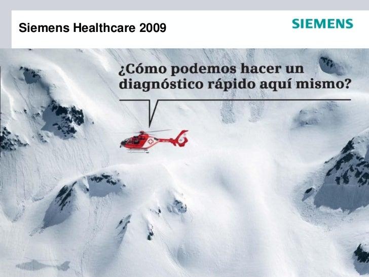 Siemens Healthcare 2009                  For internal use only / Siemens SA 2009. Todos los derechos reservados.          ...