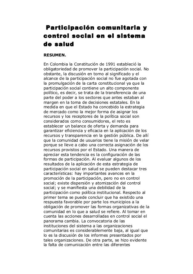 Participación comunitaria y control social en el sistema de salud RESUMEN. En Colombia la Constitución de 1991 estableció ...