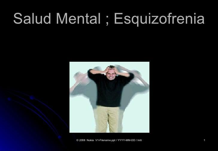 Salud Mental ; Esquizofrenia