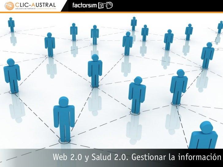 Web 2.0 y Salud 2.0. Gestionar la información (3/3)