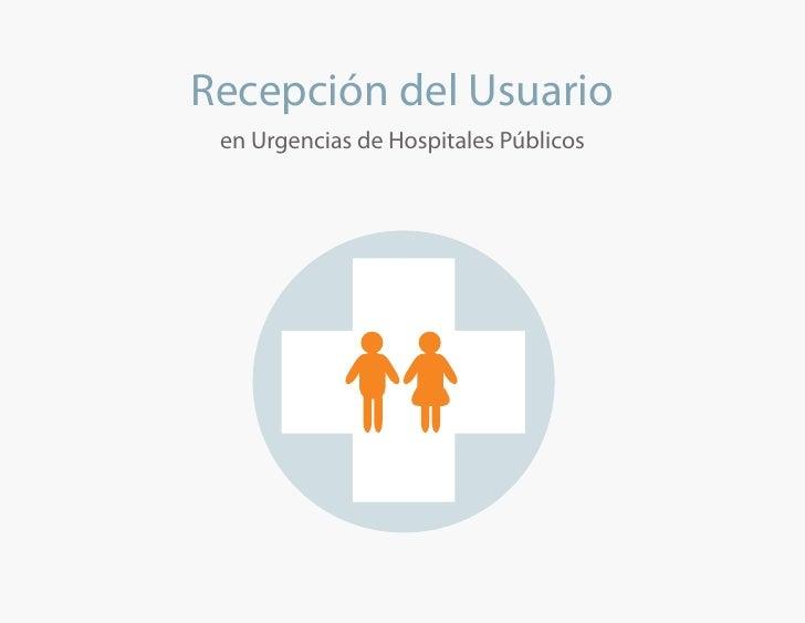 Recepción del Usuario  en Urgencias de Hospitales Públicos