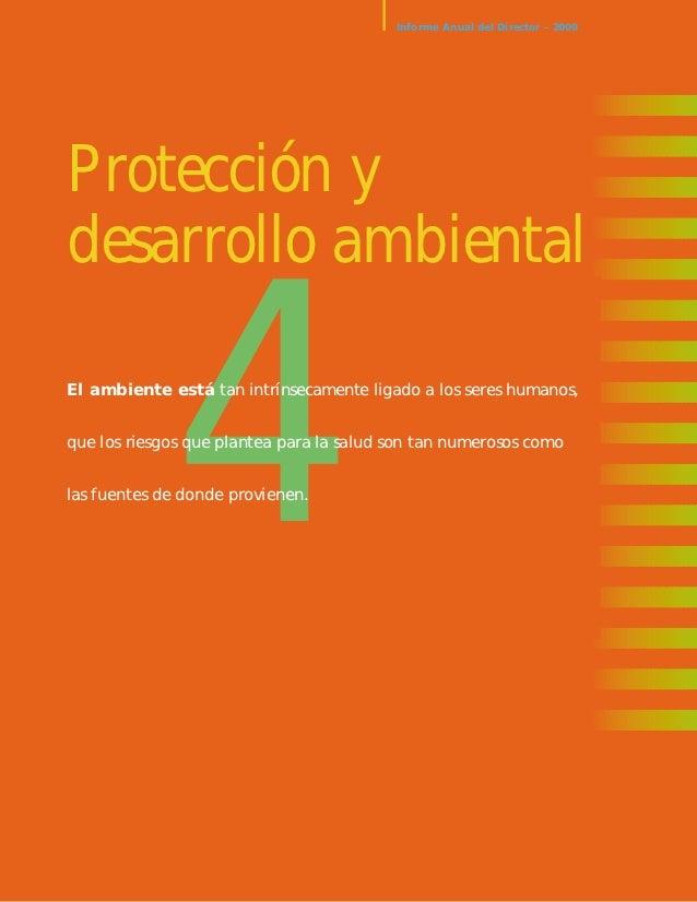 Informe Anual del Director – 2000Protección ydesarrollo ambientalo            4El ambiente está tan intrínsecamente ligado...