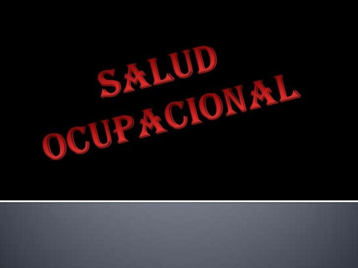 SALUD OCUPACIONAL<br />