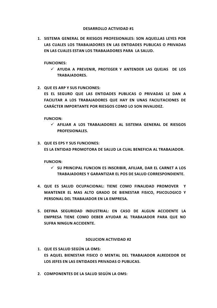 DESARROLLO ACTIVIDAD #1<br />SISTEMA GENERAL DE RIESGOS PROFESIONALES: SON AQUELLAS LEYES POR LAS CUALES LOS TRABAJADORES ...