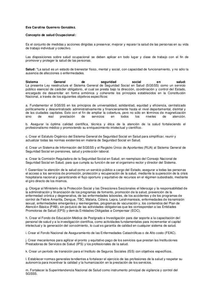 Eva Carolina Guerrero González.Concepto de salud Ocupacional:Es el conjunto de medidas y acciones dirigidas a preservar, m...