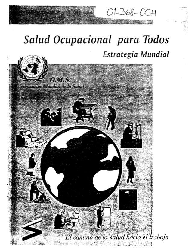 """Salud Ocupacional para Todos Estrategia Mundial .. - ~~ ~~_:-.-,~ ~'. """"- ~ .-.- """";- ~~~.. :: >¡ ::,:~::~:l~~"""" . bajo"""