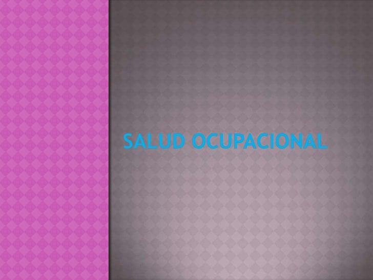 Salud ocupacional diapositivas