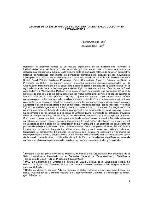 1LA CRISIS DE LA SALUD PÚBLICA Y EL MOVIMIENTO DE LA SALUD COLECTIVA ENLATINOAMERICA. 1Naomar Almeida Filho2Jairnilson Sil...