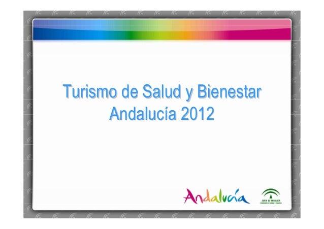 Turismo de Salud y Bienestar Andalucía 2012