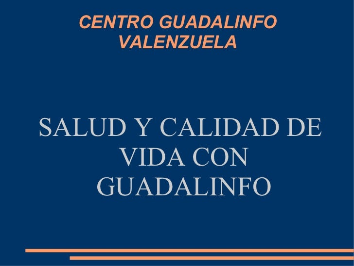 CENTRO GUADALINFO VALENZUELA SALUD Y CALIDAD DE VIDA CON GUADALINFO