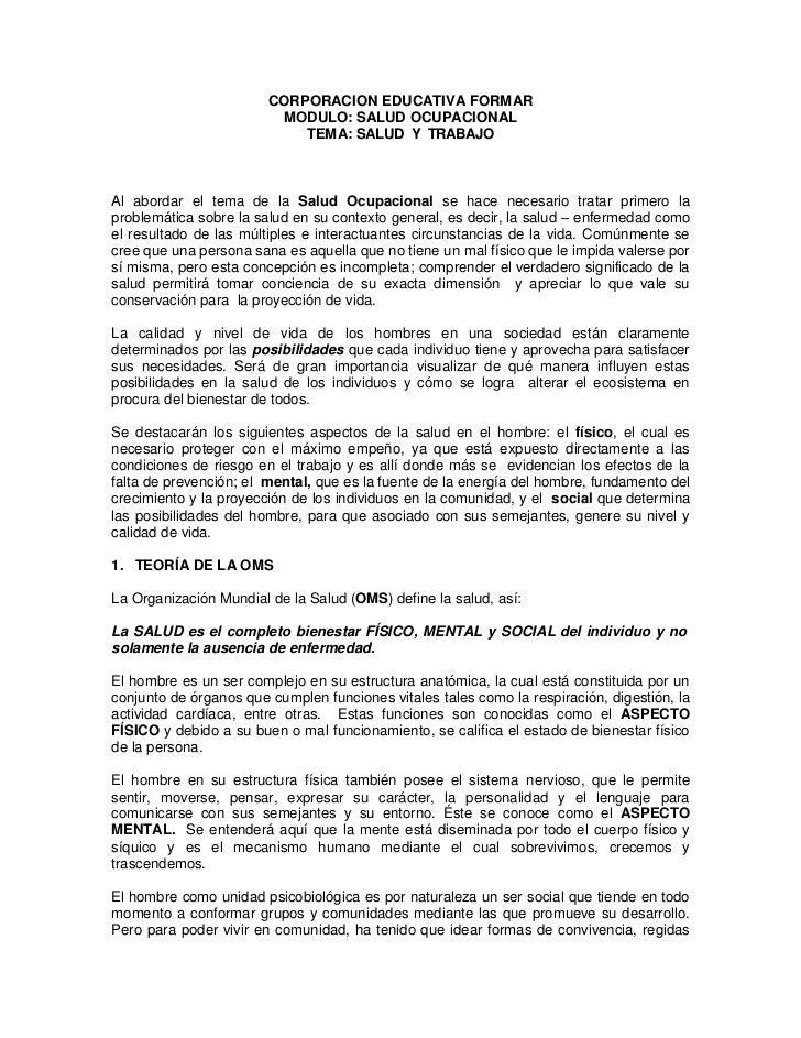 CORPORACION EDUCATIVA FORMAR<br />MODULO: SALUD OCUPACIONAL<br />TEMA: SALUD  Y  TRABAJO<br />Al abordar el tema de la Sal...
