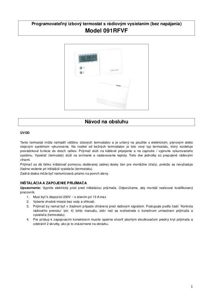 Programovateľný izbový termostat s rádiovým vysielaním (bez napájania)                                          Model 091R...