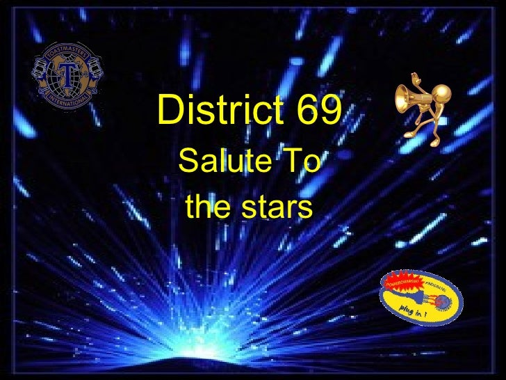 District 69 Salute To the stars