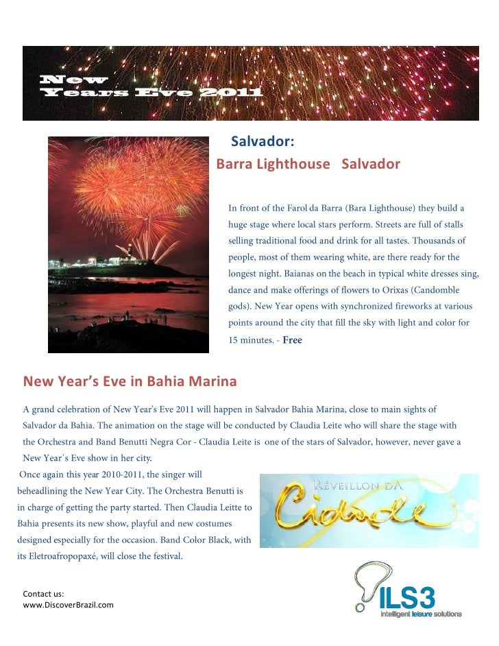 Salvador:                           Barra Lighthouse SalvadorNew Year's Eve in Bahia MarinaContact us:www.DiscoverBrazil.com