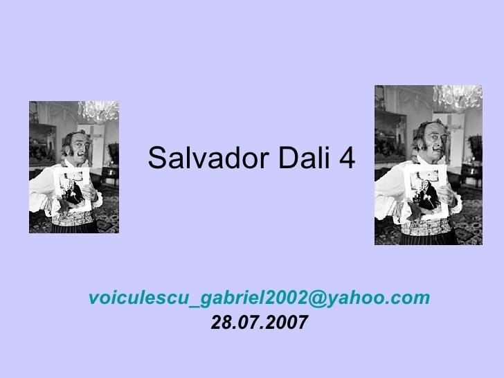 Salvador Dali 4 [email_address] 28.07.2007