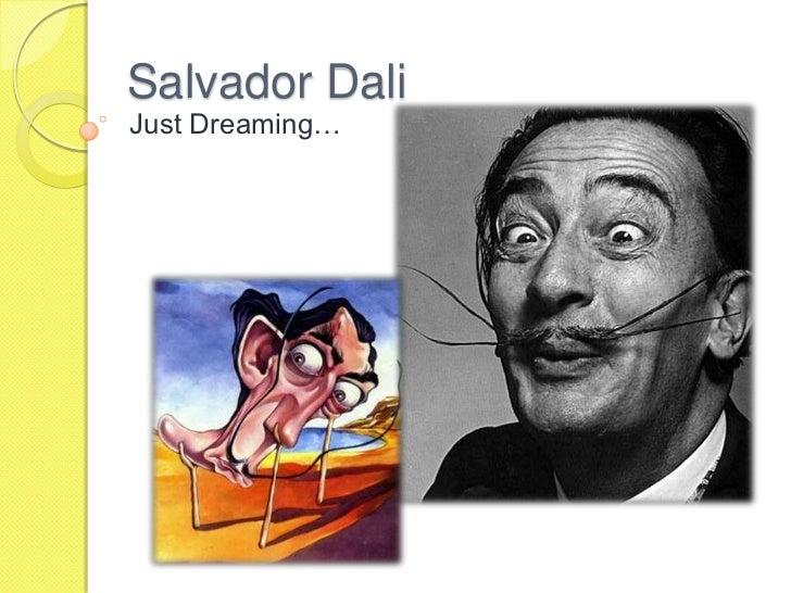 Salvador DaliJust Dreaming…