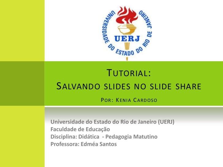 TUTORIAL: Salvando slides no slide share