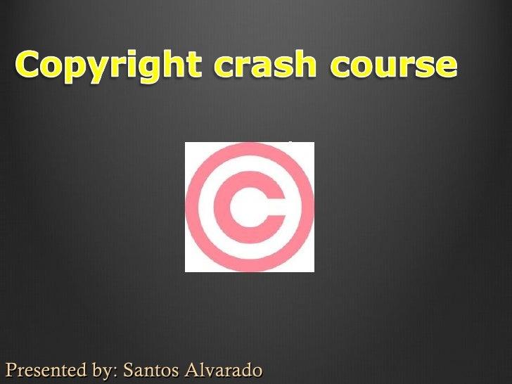 Alvarado revised-1 copyright crash course