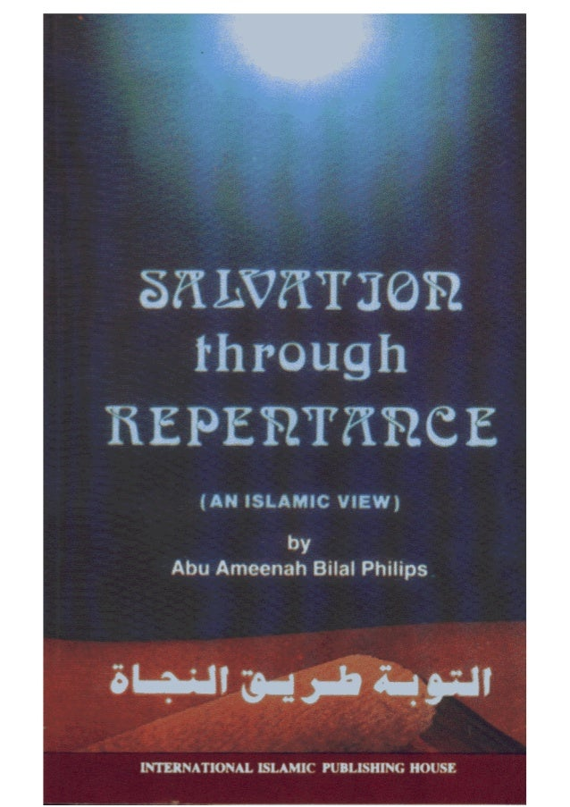 Salvation through of repentance (an islamic view)