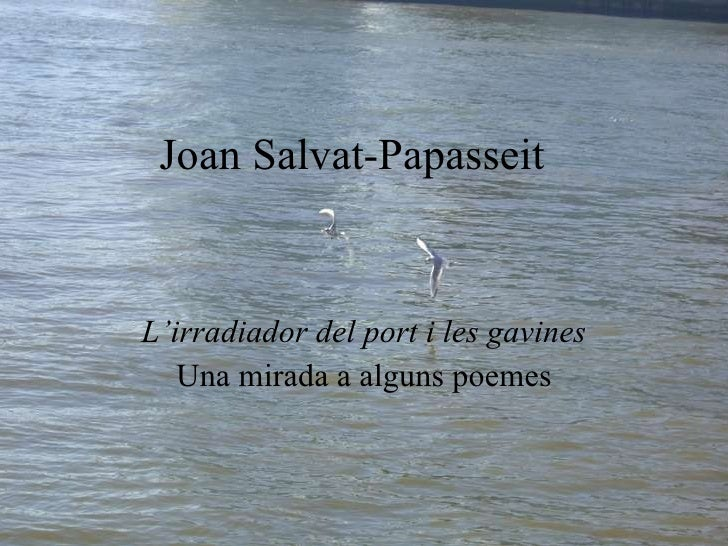 Salvat-Papasseit: poemes de L'irradiador del port i les gavines