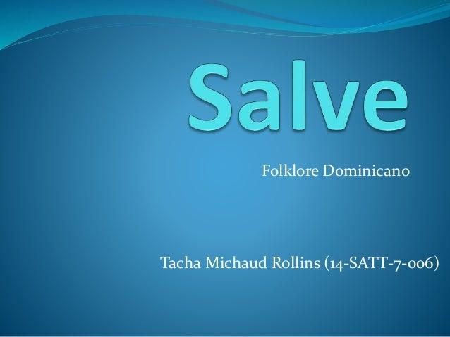Folklore Dominicano Tacha Michaud Rollins (14-SATT-7-006)