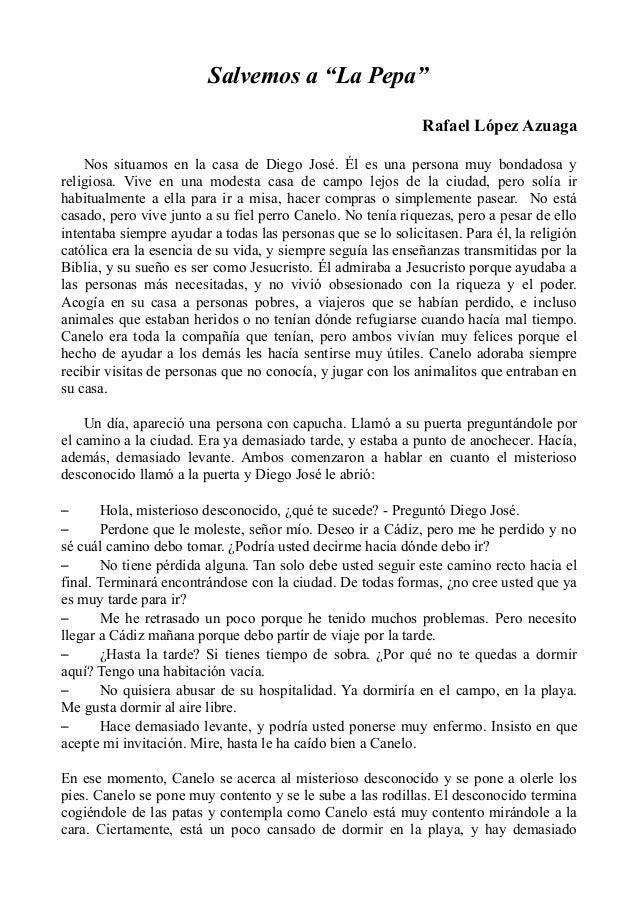 """Salvemos a """"La Pepa"""" Rafael López Azuaga Nos situamos en la casa de Diego José. Él es una persona muy bondadosa y religios..."""