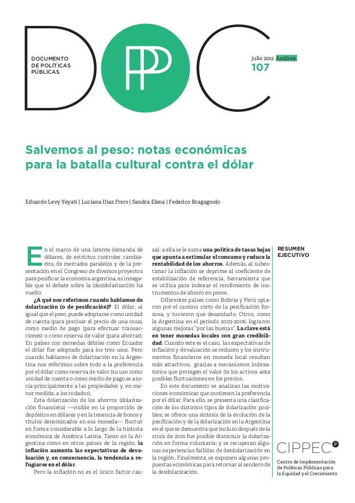 DOC  DOCUMENTO  DE POLÍTICAS  PÚBLICASSalvemos al peso: notas económicaspara la batalla cultural contra el dólar          ...