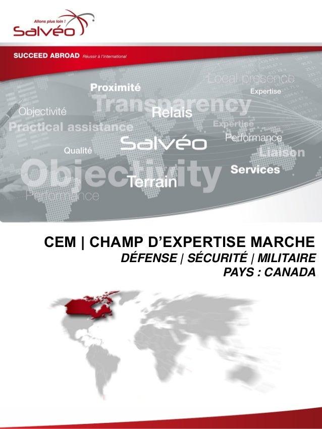 Groupe SALVEO - Champs d'Expertise Marche - Défense Securité Militaire Canada 2013/2014