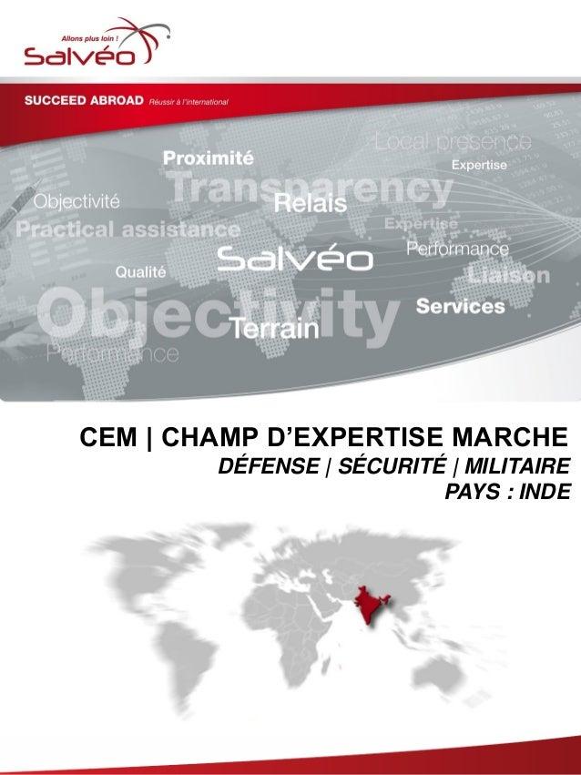 CEM | CHAMP D'EXPERTISE MARCHE DÉFENSE | SÉCURITÉ | MILITAIRE PAYS : INDE