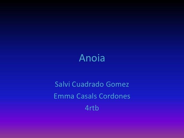 anoia