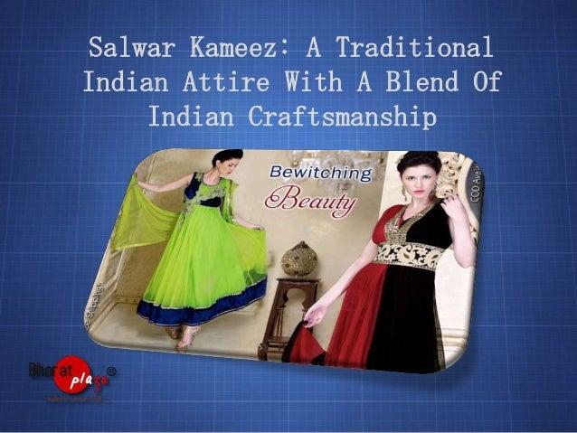 Salwar Kameez: A Traditional Indian Attire With A Blend Of Indian Craftsmanship