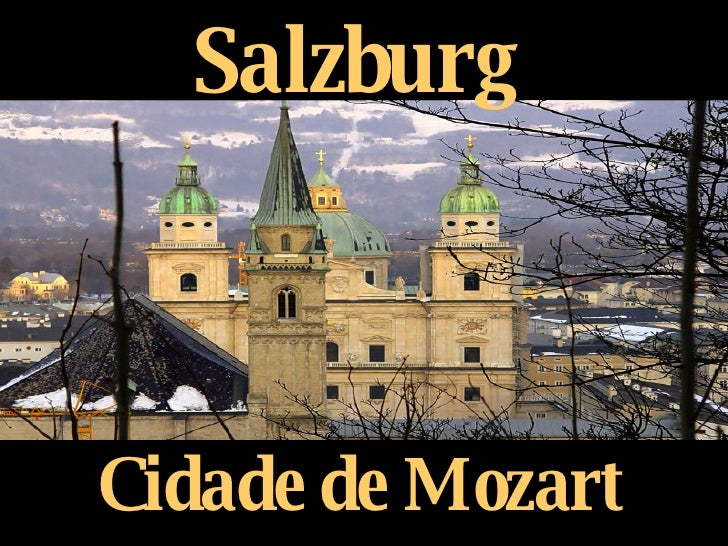 Salzburg Cidade de Mozart