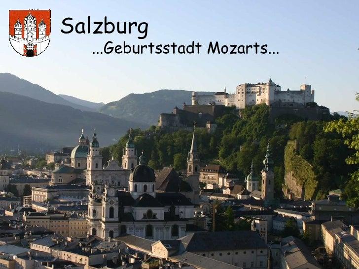 Salzburg ...Geburtsstadt Mozarts...