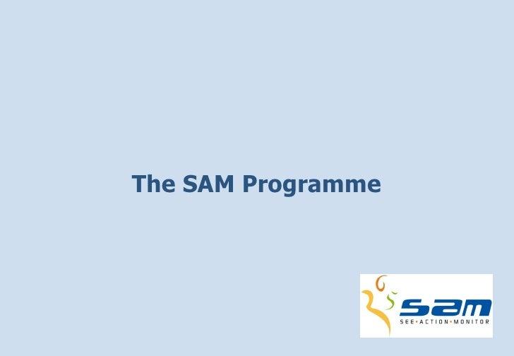 The SAM Programme