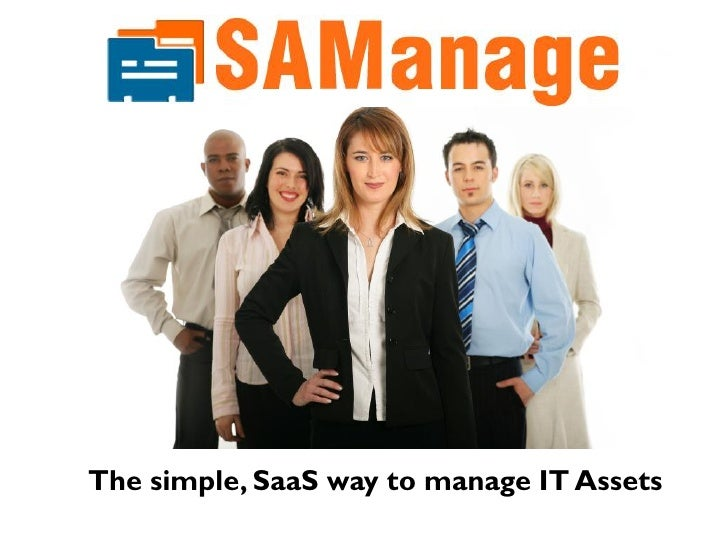 The simple, SaaS way to manage IT Assets