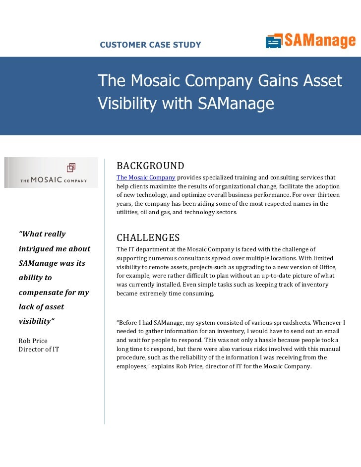 CUSTOMER CASE STUDY                         The Mosaic Company Gains Asset                      Visibility with SAManage  ...