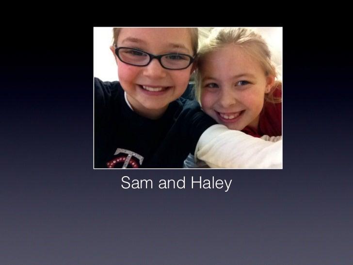 Sam and haley