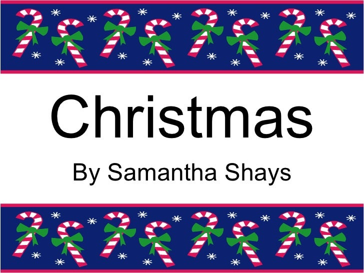 Christmas By Samantha Shays