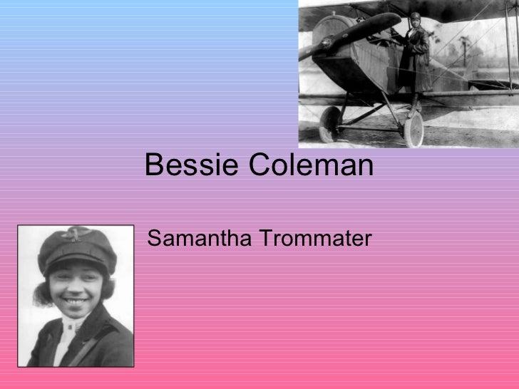 Bessie Coleman Samantha Trommater