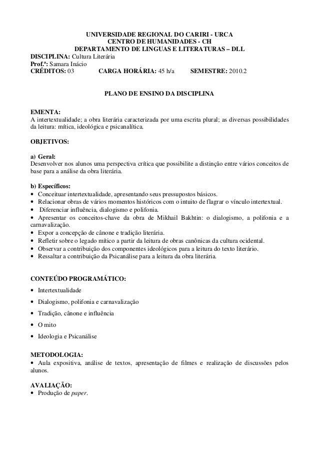 UNIVERSIDADE REGIONAL DO CARIRI - URCA CENTRO DE HUMANIDADES - CH DEPARTAMENTO DE LINGUAS E LITERATURAS – DLL DISCIPLINA: ...