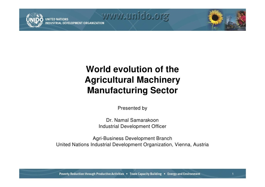 World evolution of the             Agricultural Machinery             Manufacturing Sector                            Pres...