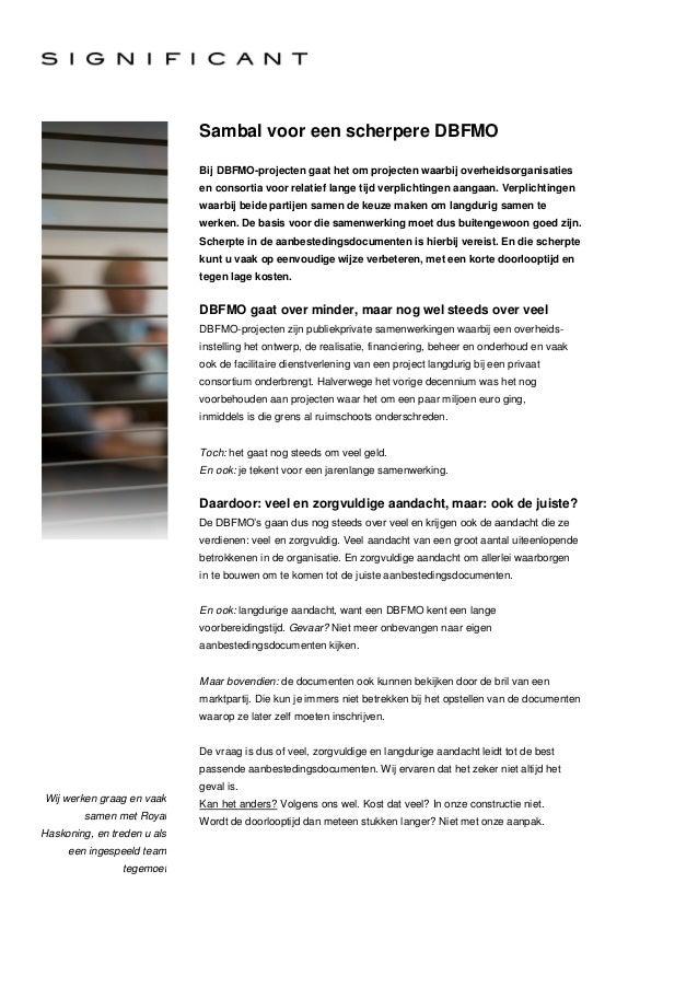 Sambal voor een scherpere DBFMO                             Bij DBFMO-projecten gaat het om projecten waarbij overheidsorg...