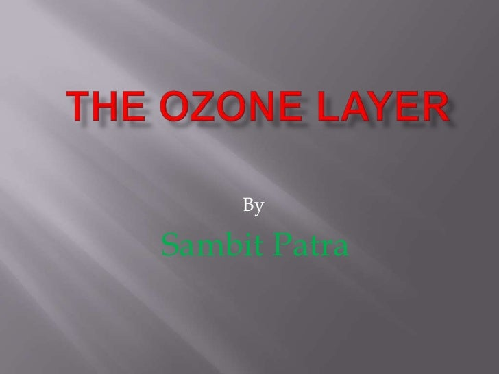 Sambits Ozone Layer