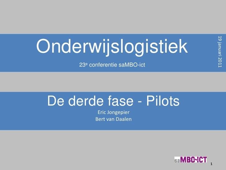Pilots Onderwijslogistiek