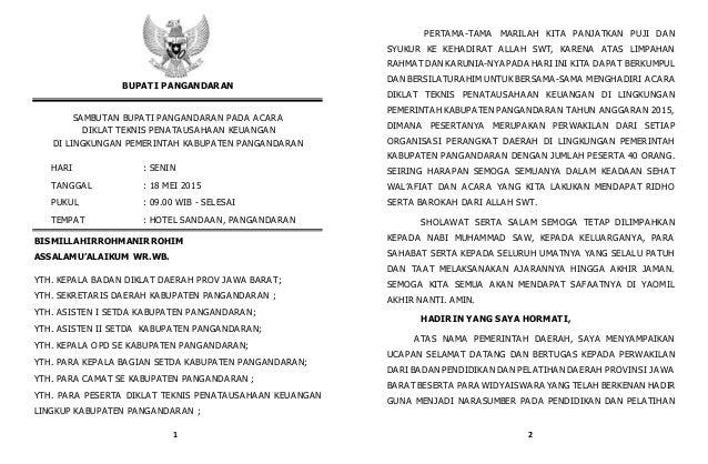 BUPATI PANGANDARAN SAMBUTAN BUPATI PANGANDARAN PADA ACARA DIKLAT TEKNIS PENATAUSAHAAN KEUANGAN DI LINGKUNGAN PEMERINTAH KA...