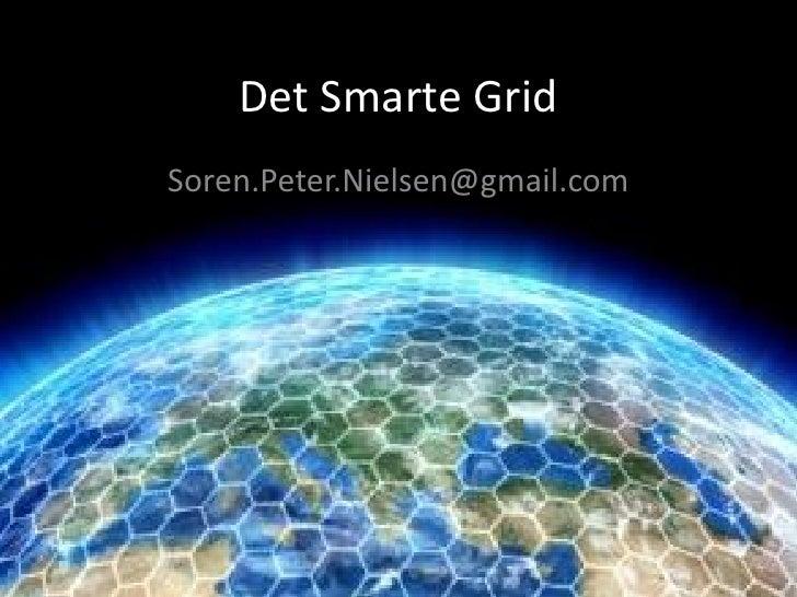 Det Smarte GridSoren.Peter.Nielsen@gmail.com